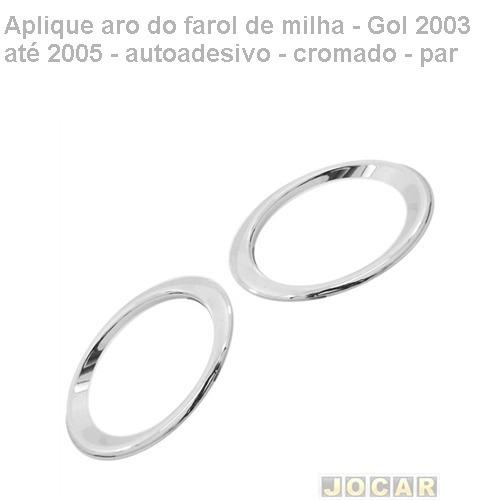 aplique aro farol milha-gol 2003/2005-autoadesivo-crom-par