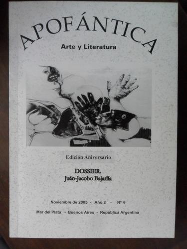 apofántica. arte y literatura. juan jacobo bajarlía.