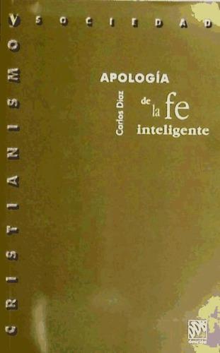 apologia de la fe inteligente(libro teología dogmática)