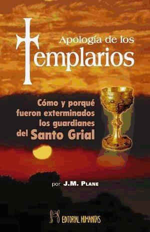 apología de los templarios(libro ciencias ocultas)