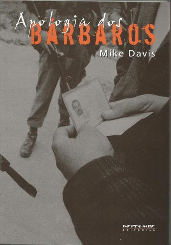 apologia dos bárbaros mike davis