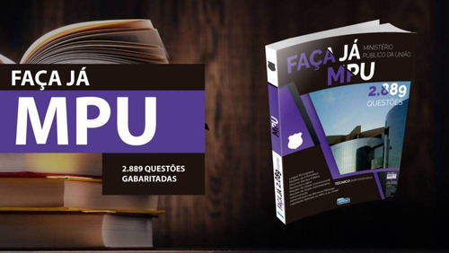 apostila faça já - mpu (2.889 questões gabaritadas)