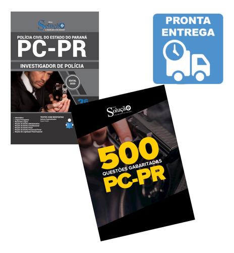 apostila investigador de polícia pc-pr + 500 questões  livro
