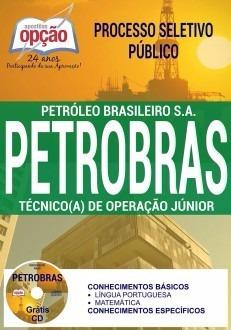 apostila petrobras 2017 - técnico (a) de operação júnior +cd