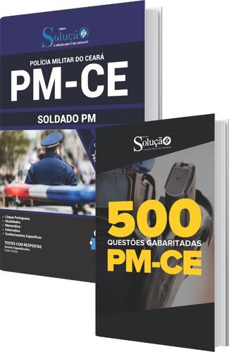 apostila pm-ce soldado pm + 500 questões comentadas livro
