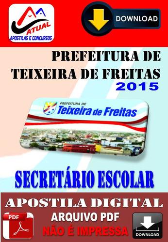 apostila prefeitura teixeira freitas secretario escolar 2015