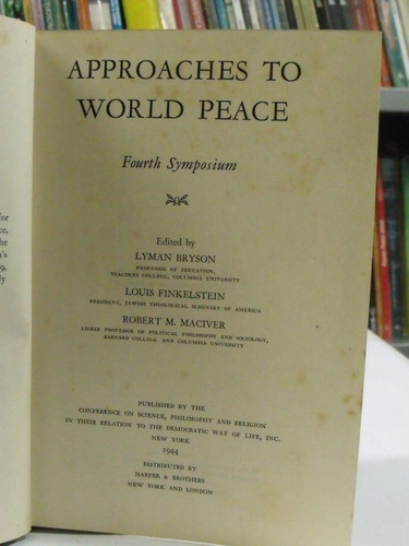 approaches to world peace : a symposium - 4th symposium