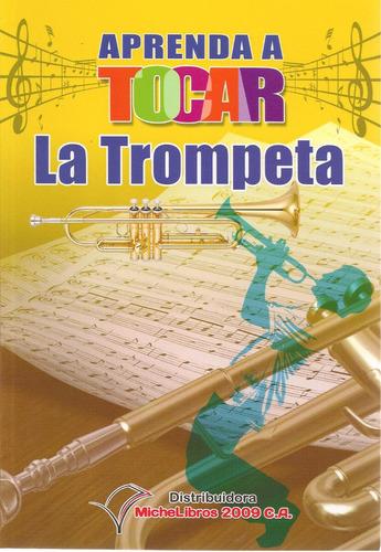 aprenda a tocar la trompeta (nuevo)