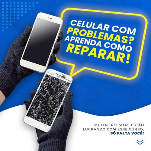 aprenda fazer manutenção de celulares começando do zero.