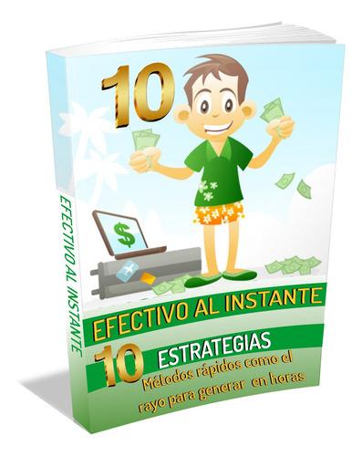 aprende 10 estrategias para generar dinero