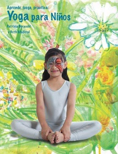 aprende, juega, practica : yoga para ninos. import  patrici