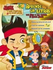 aprende las letras con jake y los piratas de nunca jamás(lib