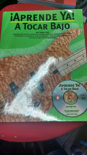 aprende ya a tocar bajo jorge loza con cd