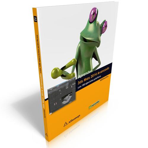 Aprender 3ds Max 2014 Avanzado Con 100 Ejercicios