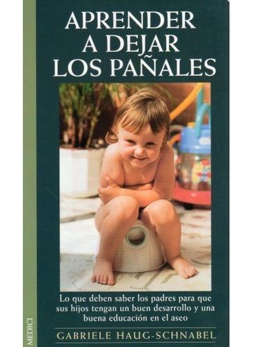 aprender a dejar los pañales(libro recursos para padres (sue