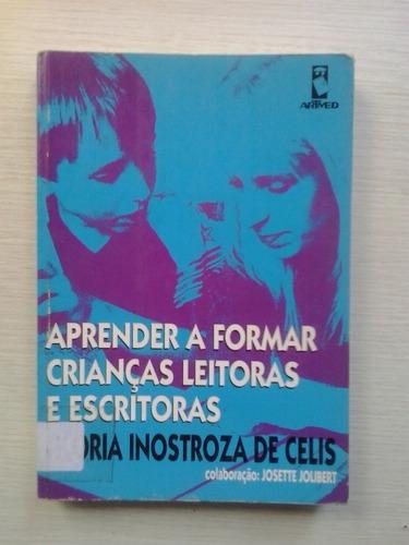 aprender a formar crianças leitoras e escritoras celis 1998