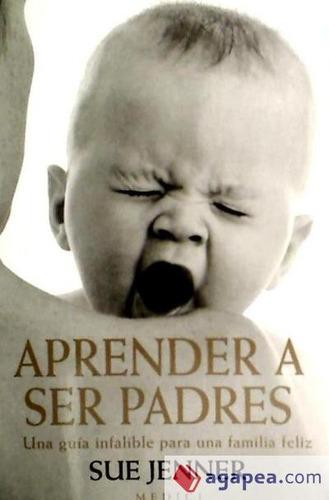 aprender a ser padres(libro )