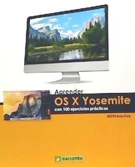 aprender os x yosemite con 100 ejercicios(libro mac)