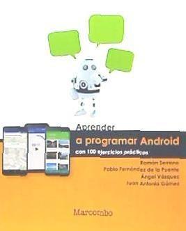aprender programar android con 100 ejercicios prácticos(libr