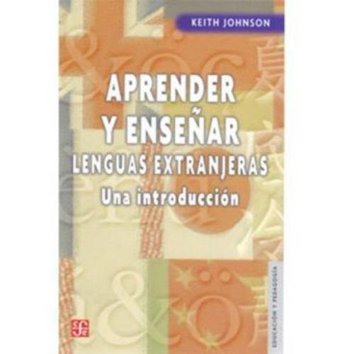 aprender y enseñar lenguas extranjeras. una introducción - k