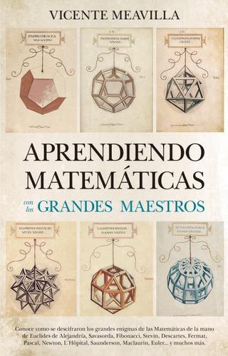 aprendiendo matemáticas con los grandes maestros(libro )