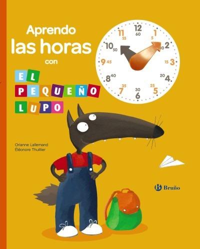 aprendo las horas con el pequeño lupo(libro infantil)