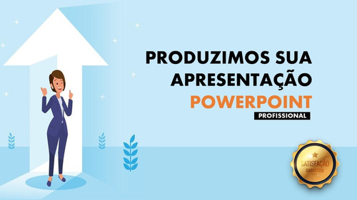 apresentação powerpoint profissional - faça seu orçamento