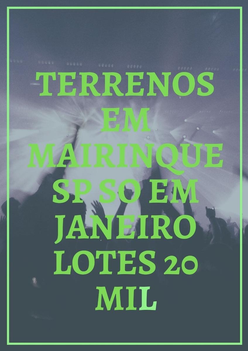 aproveite agora em janeiro apenas lotes por 20 mil reais