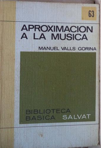 aproximación a la música manual valls gorina bbs