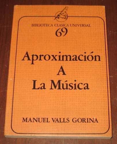 aproximación a la música manuel valls gorina historia salvat
