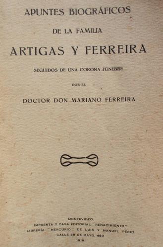 apuntes biograficos familia artigas y ferreira año 1919