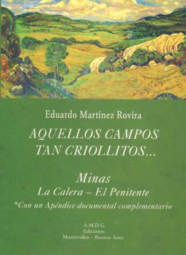 aquellos campos tan criollitos / eduardo martinez rovira