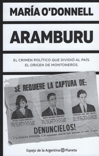aramburu - maria o'donnell - el origen de montoneros