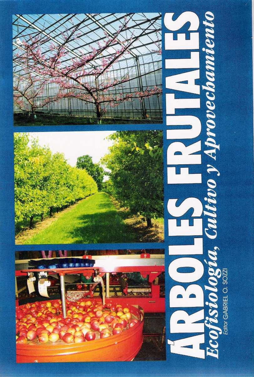 Rboles Frutales Por Gabriel Sozzi 848 P G 2008 O G E  ~ Cuando Hay Que Abonar Los Arboles Frutales