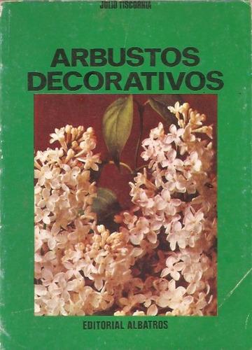 arbustos decorativos  julio tiscornia