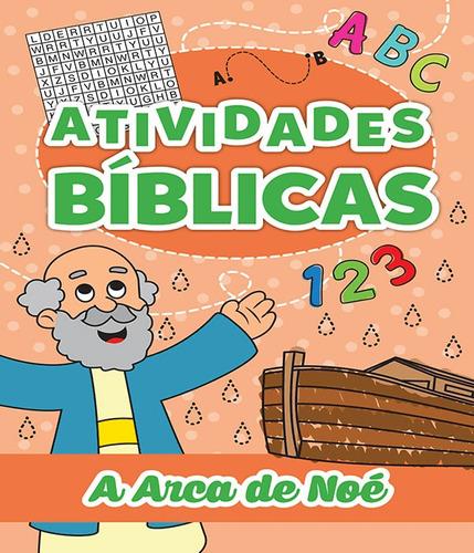 arca de noe, a - atividades biblicas
