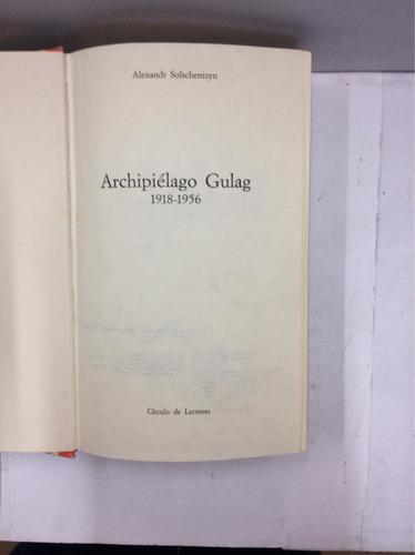 archipiélago gulag, por alexandr solschenizyn