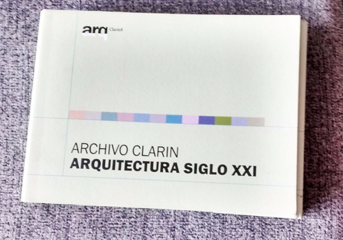 archivo clarín  arquitectura siglo xxi