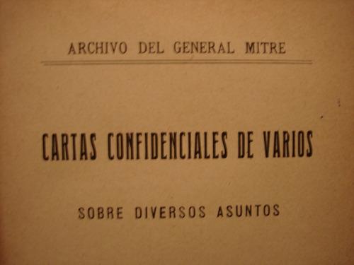 archivo del gral mitre cartas confidenciales de varios sobre