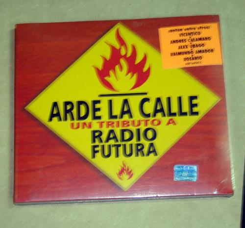 arde la calle tributo a radio futura cd nuevo  / kktus