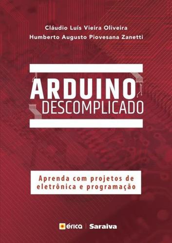 arduino descomplicado - aprenda com projetos de eletronica