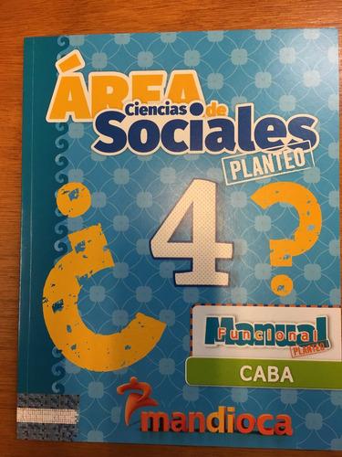 area ciencias sociales 4 - caba  planteo - estacion mandioca
