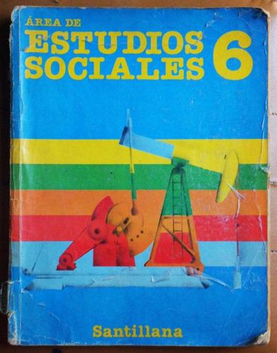 area de estudios sociales 6 / ed. santillana 1987