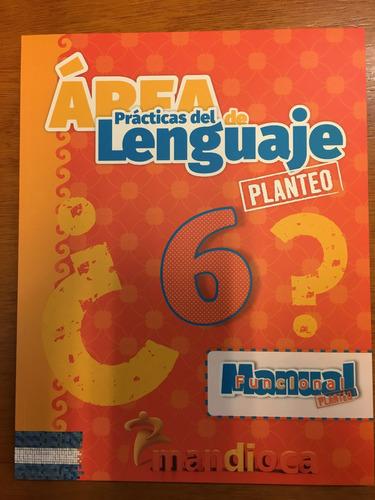area practicas del lenguaje 6 - planteo - estacion mandioca