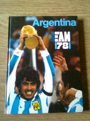argentina ´78 exelente libro