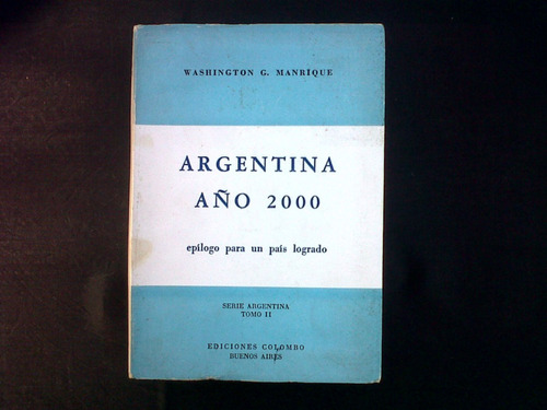 argentina año 2000, washington g. manrique