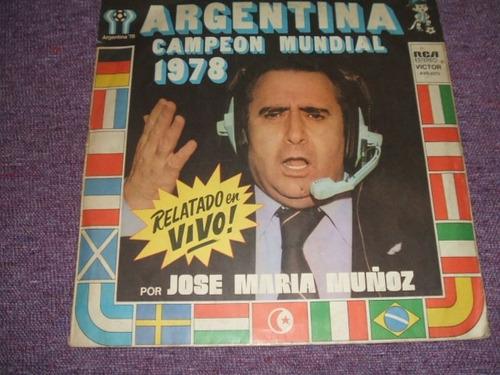 argentina campeon mundial 1978 jose maria muñoz lp vinilo