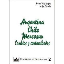 argentina chile mercosur. cambios. dugini. integración