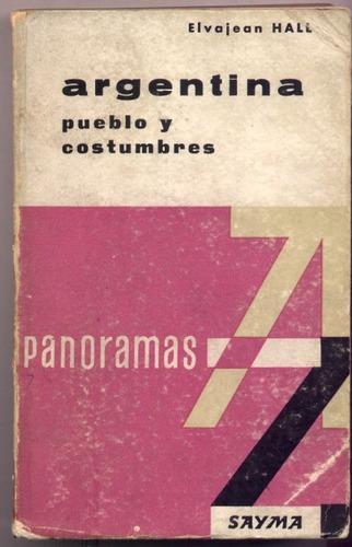 argentina pueblo y costumbres. elvajean hall