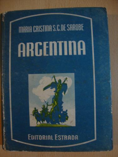 argentina - sarobe - editorial estrada - 1957